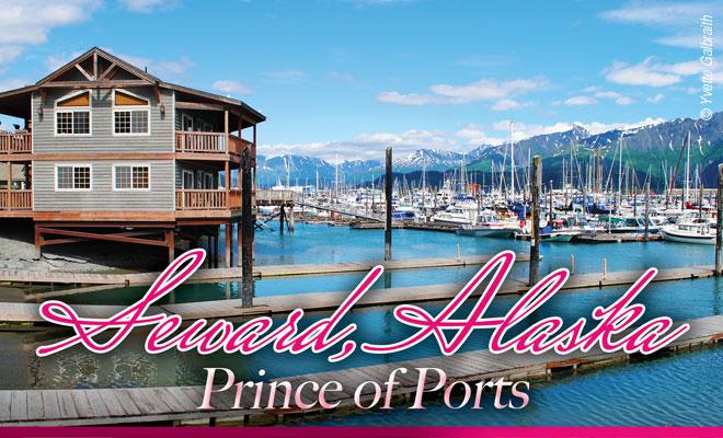Seward Alaska: Prince of Ports